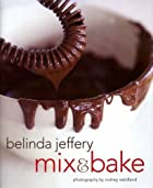 Mix & Bake by Belinda Jeffery