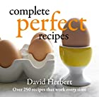 Complete Perfect Recipes by David Herbert