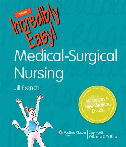 medical-surgical-nursing-made-incredibly-easy-australia-and-new-zealand-edition-incredibly-easy-series