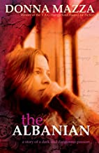The Albanian by Donna Mazza