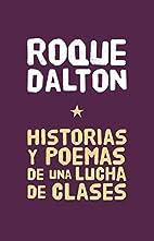 Historias y Poemas de una lucha de clases…