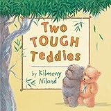 Niland, Kilmeny: Two Tough Teddies