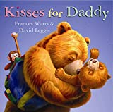 Watts, Frances: Kisses for Daddy