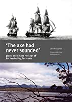'The axe had never sounded' : place, people…