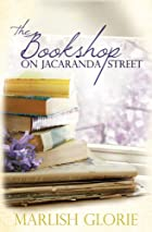 The Bookshop on Jacaranda Street by Marlish…