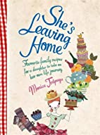 She's Leaving Home by Monica Trapaga