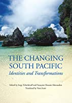 The Changing South Pacific: Identities and…