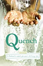 Quench: A devotional for all to refresh your…