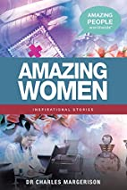 Amazing Women: Inspirational Stories by…