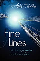 Fine Lines: Unlocking the Promise of Truth…