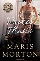 A Darker Music: A Novel by Maris Morton