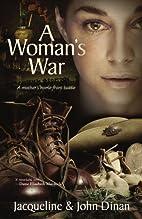 A Woman's War by Jaqueline Dinan