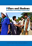 Braithwaite, John: Pillars and Shadows: Statebuilding as peacebuilding in Solomon Islands
