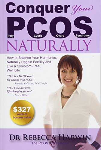 conquer-your-pcos-naturally-how-to-balance-your-hormones-naturally-regain-fertility-and-live-a-symptom-free-well-life-volume-1