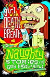 Milne, Christopher: The Girl with Death Breath (Naughty Stories for Good Boys and Girls)