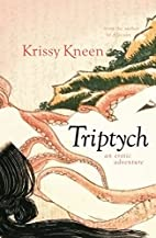 Triptych: An Erotic Adventure by Krissy…