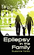 Epilepsy in the Family by Suzanne Yanko