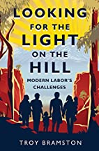 Looking for the Light on the Hill: Modern…