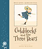 Goldilocks and the Three Bears (Once Upon a…
