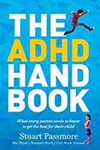 The ADHD Handbook: What every parent needs…