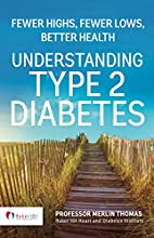 Understanding Type 2 Diabetes: Fewer highs,…