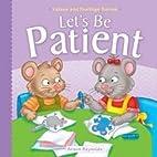 Let's be Patient