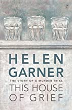 This House of Grief: The Story of a Murder…