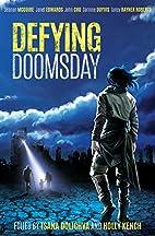 Defying Doomsday by Tsana Dolichva