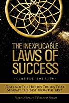 The Inexplicable Laws of Success: Discover…