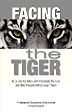 Facing the tiger - a guide for men with…