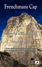 Frenchmans Cap : story of a mountain by…