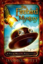 The firebird mystery : a Jack Mason…