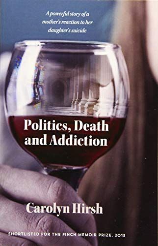 politics-death-and-addiction-a-powerful-story-of-a-mothers-reaction-to-her-daughters-suicide