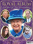 Royal Album: A Year of Four Generations by…