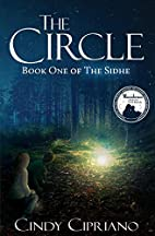 The Circle: Book One of The Sidhe by Cindy…