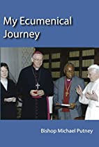 My ecumenical journey : Bishop Michael…