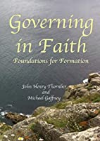 Governing in Faith: Foundations for…