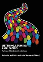 Listening, Learning and Leading : The impact…