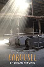 Carousel by Brendan Ritchie