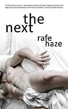 The Next by Rafe Haze