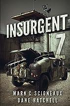 Insurgent Z by Mark C. Scioneaux