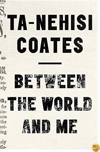 TBetween the World and Me