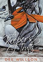 A Keeper's Truth by Dee Willson