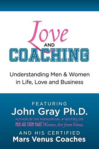 love-and-coaching-understanding-men-and-women-in-life-love-and-business
