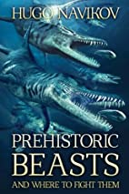 Prehistoric Beasts And Where To Fight Them…