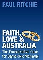 Faith, Love and Australia: The Conservative…
