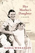 Her mother's daughter : a memoir by…