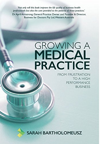 growing-a-medical-practice-from-frustration-to-a-high-performance-business