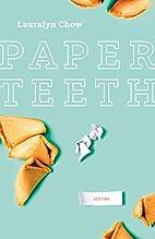 Paper Teeth (Nunatak First Fiction) by…