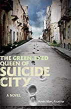 The Green-Eyed Queen of Suicide City (Great…